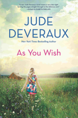 """The Bookworm Sez: """"As You Wish"""" by Jude Deveraux"""