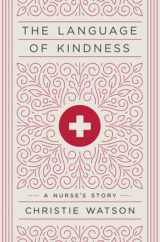 "The Bookworm Sez: ""The Language of Kindness"" by Christie Watson"