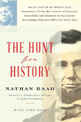 "The Bookworm Sez: ""The Hunt for History"" by Nathan Raab"