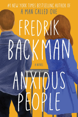 "The Bookworm Sez ""Anxious People"" by Fredrik Backman"
