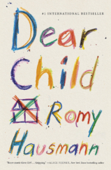 "The Bookworm Sez: ""Dear Child"" by Romy Hausmann"